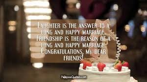 laughter is the answer to a long and happy marriage friendship is