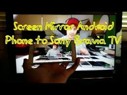 mirror android phone to sony bravia