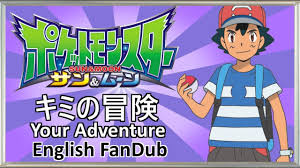 Your Adventure (TV Size) - Pokémon Sun & Moon Opening by Felipo Depot