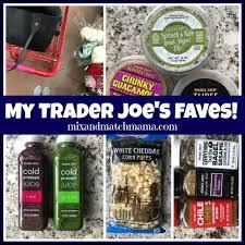 my trader joe s faves mix match mama
