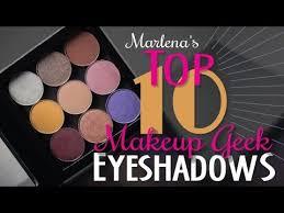 my top 10 makeup geek eye shadows