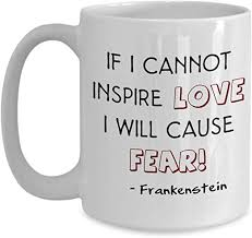 com frankenstein mug mary shelley frankenstein quotes best