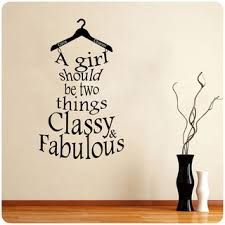 A Girl Should Be Two Things Classy Fabulous Dress Wall Decal Valuevinylart Pinklion