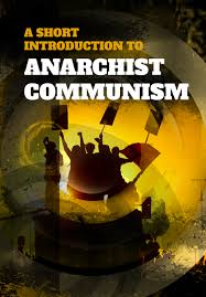 A Short Introduction to Anarchist Communism | Dog Section