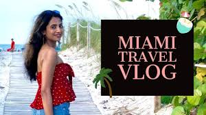 MIAMI TRAVEL VLOG   Top Things To Do in Miami   Miami Travel Guide   Himani  Aggarwal - Travel Ticket