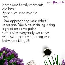 some rare family moments quotes writings by shrisht