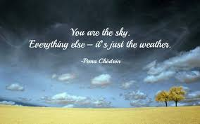 chodron quote you are the sky inspirational quotes