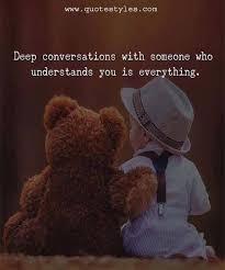 deep conversation someone friendship quotes conversation