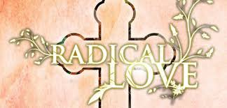 Image result for Radical LOve