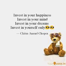 invest in your happiness quotes writings by chitra anand