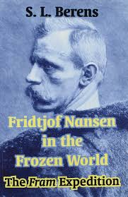 Amazon.fr - Fridtjof Nansen in the Frozen World: The Fram ...