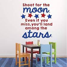 Amazon Com Classroom Vinyl Wall Decal Decorations Shoot For The Moon Inspirational Quote For Children With Stars Handmade