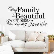 Every Family Is Beautiful Wall Quote Decal Stickers Wall Stickers