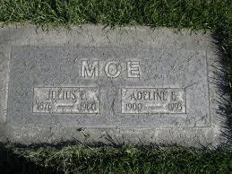 Headstones: Moe, Julius and Adeline Allen: Mindrum Family History