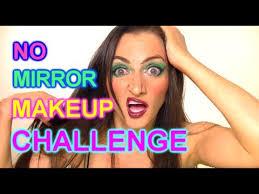 no mirror makeup challenge fail