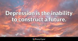 rollo depression is the inability to construct a