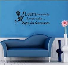 Wall Decals Yyone Learn From Yesterday Live For Today Hope For Tomorrow Quote With Folower Peel And Sti Wall Sticker Wall Quotes Decals Wall Stickers Welcome