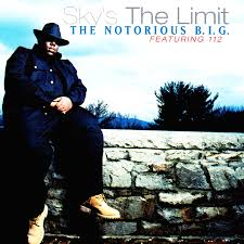 the notorious b i g sky s the limit lyrics lyrics
