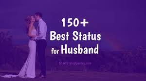 husband status loving and caring status for husband