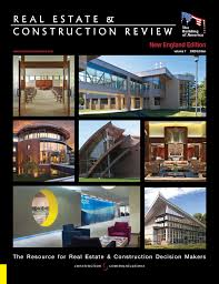 Real Estate & Construction Review - New England 2009 by Construction  Communications - issuu