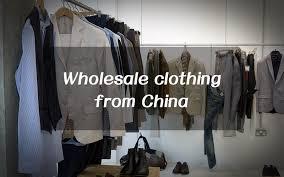 doing china whole clothing these