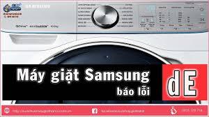 Cách Sửa Máy Giặt Samsung Báo Lỗi DE, Lỗi Khóa Cửa Máy Giặt