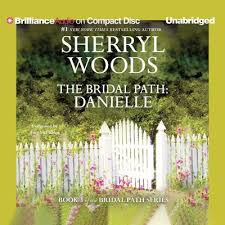 The Bridal Path Danielle Audiobook Written By Sherryl Woods Blackstonelibrary Com