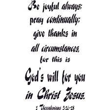 1 Thessalonians 5 16 18 Vinyl Wall Art Be Joyful Pray Thanks Will Christ Walmart Com Walmart Com