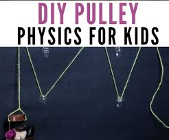 diy pulley physics for kids the