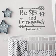 Battoo Joshua 1 9 Be Strong And Courageous Nursery Wall Decal Quote Arrows Vinyl Wall Dec Scripture Wall Decal Nursery Wall Decals Quotes Nursery Wall Decals