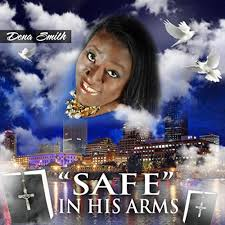"""Safe"""" In His Arms by Dena Smith on Amazon Music - Amazon.com"""