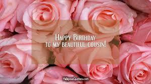 happy birthday to my beautiful cousin hoopoequotes