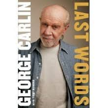 The Philosophy of George Carlin - Ethics Sage