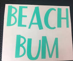 Beach Bum Vinyl Decal Mint Flat Etsy