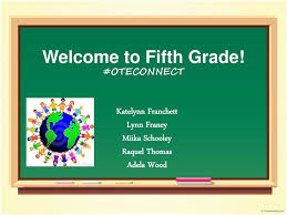 Welcome to Fifth Grade! #OTECONNECT - ppt download