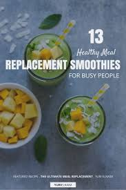 13 healthy meal replacement smoothies