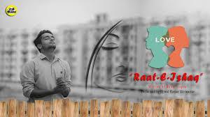 Raat-E-Ishaq ❣️ || Love Poem by Ujjwal Kumar Shriwastav || Ft. Viral  Kalakar - YouTube