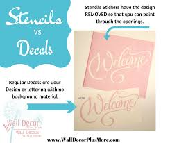 Stencils Vs Decal Stickers We Show You The Difference Wall Decor Plus More