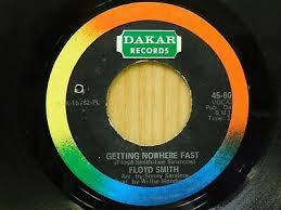 Floyd Smith 45 Getting Nowhere Fast bw Soul Strut on Dakar | eBay