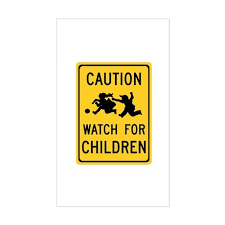 Watch For Children World Of Signs