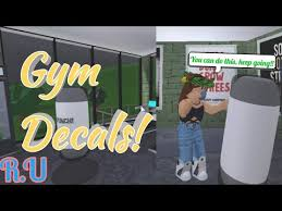 Gym Decals Motivational Inspirational Welcome To Bloxburg Cloudyyrainbow Youtube