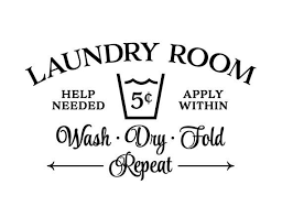 Laundry Room Help Needed Apply Within Wash Dry Fold Repeat Etsy Wall Decals Laundry Laundry Room Decor Signs Laundry Room Doors