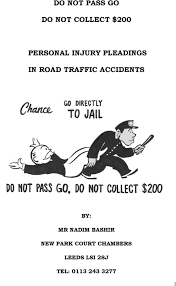 DO NOT PASS GO DO NOT COLLECT $200 PERSONAL INJURY PLEADINGS IN ROAD  TRAFFIC ACCIDENTS - PDF Free Download