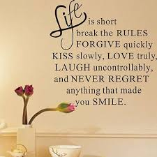 Life Is Short Break The Rules Forgive Love Vinyl Decal Wall Sticker Words Letter Ebay