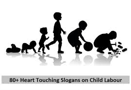 heart touching slogans on child labour