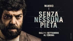 Senza nessuna pietà: teaser trailer e poster del film in concorso ...