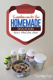 dog supplements for homemade dog food