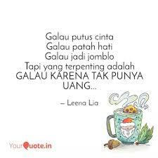 galau putus cinta galau p quotes writings by leena lia