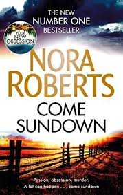 Download Come Sundown Nora Roberts Books Nora Roberts Books To Read