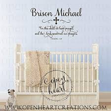 Amazon Com Susie85electra For This Child We Have Prayed Wall Decal With Baby Name And Cross Accent 1 Samuel 1 27 Scripture Baby Nursery Wall Art Verse Home Kitchen